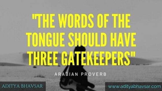 The words of the tongue should have three gatekeepers