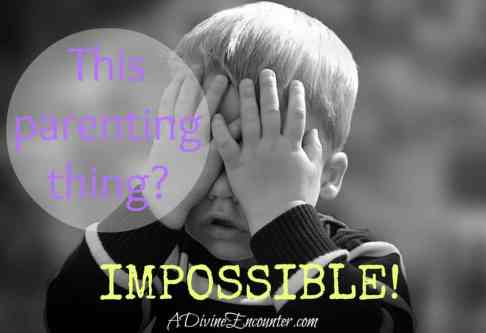 Inspiring post offering hope for Christian parents. Because with God all things are possible. (Matthew 19:26) https://adivineencounter.com/this-parenting-thing-is-impossible
