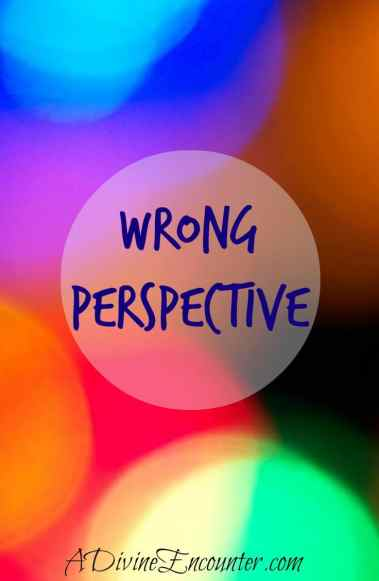An insightful look into the cause of wrong perspective, and its cure. (John 18) https://adivineencounter.com/wrong-perspective