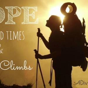 A Hard Climb: Hope for Hard Times