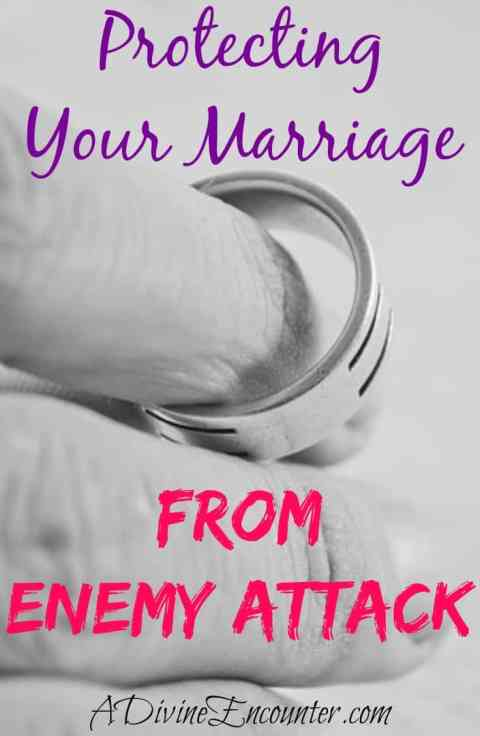 Protecting Your Marriage From Enemy Attacks