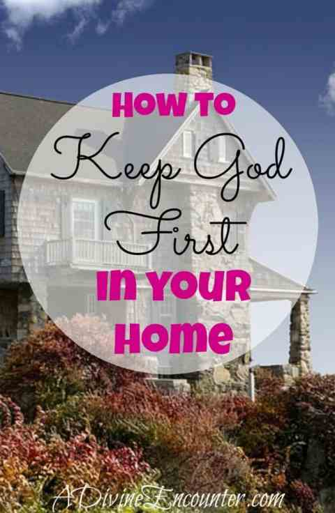 Thoughtful article considers the importance of keeping God first in a Christian home, and offers 8 ways to keep God first at home. https://adivineencounter.com/keep-god-first