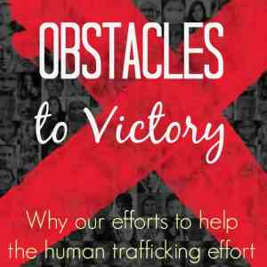 Learn, Love, Lift in Prayer: Obstacles to Victory