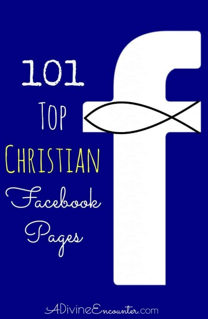 Fill Your Newsfeed With Truth Encouragement And Inspiration From The Top Christian Facebook Pages
