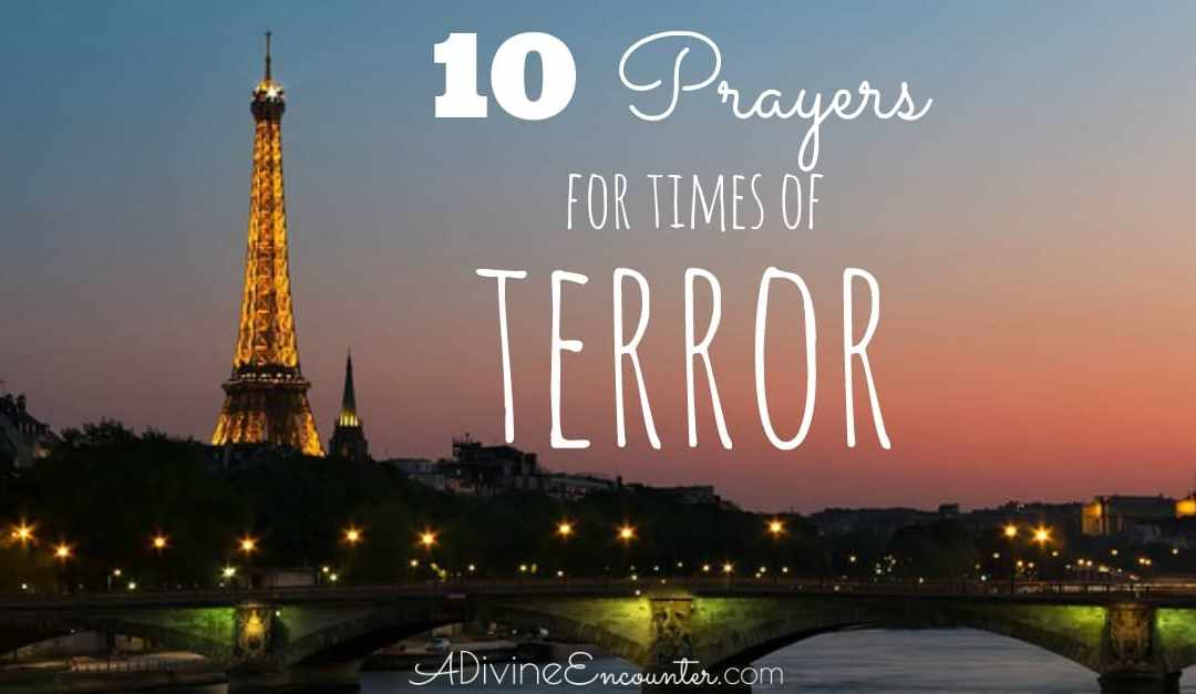 Praying the Scriptures in Times of Terror