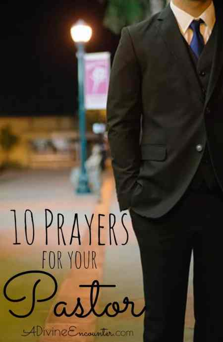 As a Christian, you probably know your pastor needs your your prayers. Do you wonder how to pray for your pastor? Here are 10 biblical prayers for pastors.