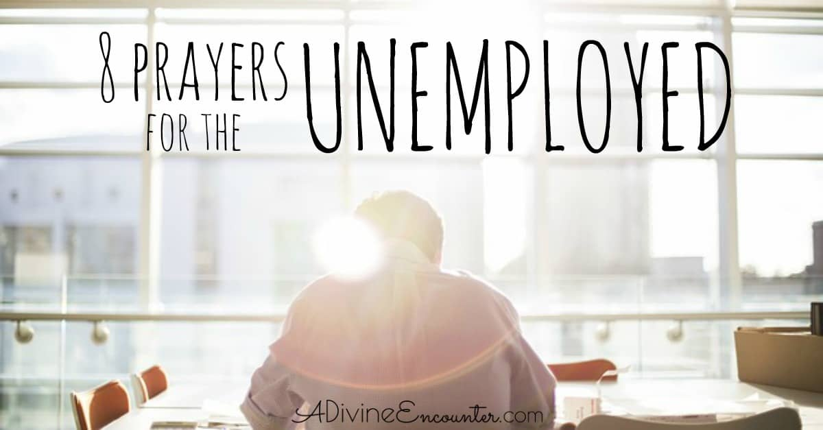 8 Prayers for the Unemployed