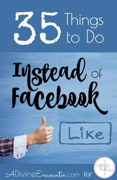 35-things-to-do-instead-of-fb