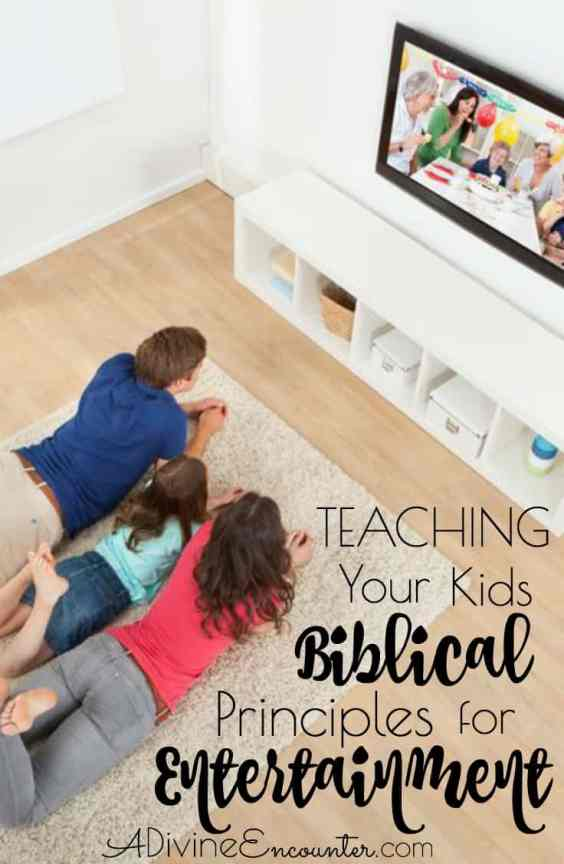 teaching-kids-biblical-principles-for-entertainment