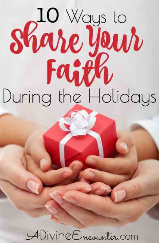 10-ways-to-share-your-faith-during-the-holidays
