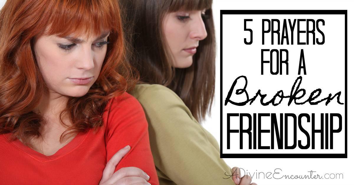 Prayers for a Broken Friendship - A Divine Encounter