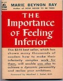 The Importance of Feeling Inferior
