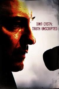 Dino Costa: Truth Unscripted