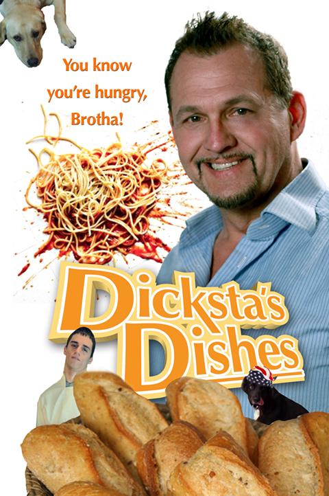 Dicksta's Dishes