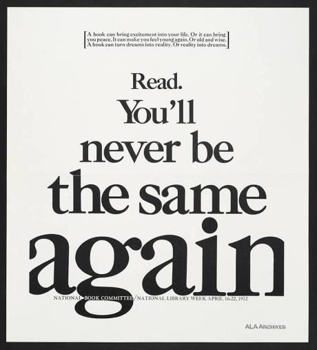Read You'll never be the same again / National Library Week (1972)