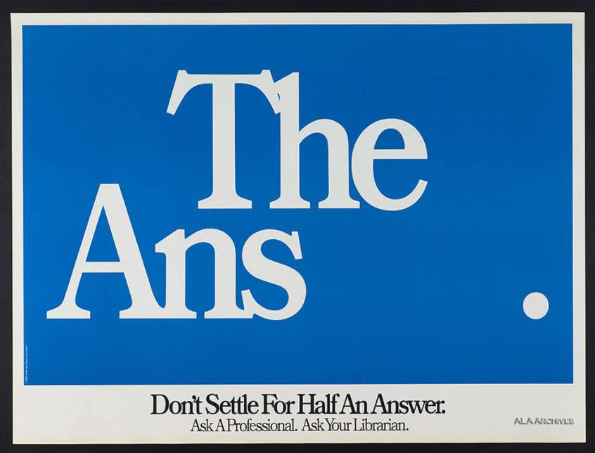 Don't Settle for Half an Answer Poster
