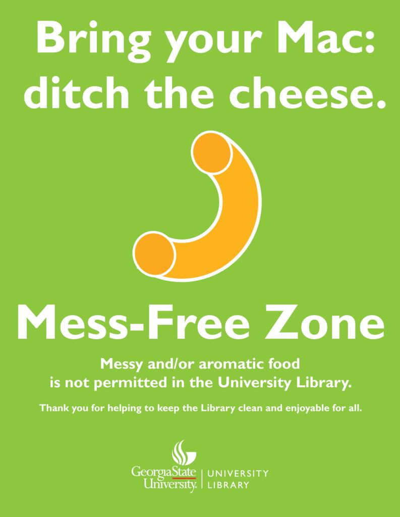 Macaroni---Mess-Free-Zone-Poster---GSU-Library