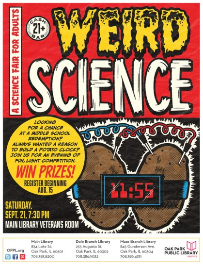 Weird Science Poster - Oak Park Public Library