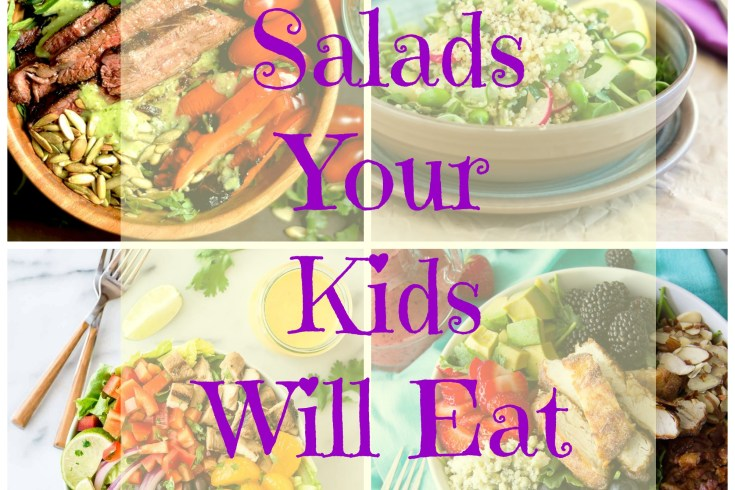 salads your kids will eat