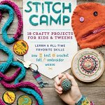 stitch camp book learn to crochet, knit, embroider
