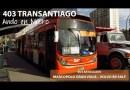 Recorrido 403 Transantiago | Metro Santa Ana – La Reina