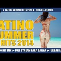 LATINO SUMMER 2014 ► DANCE CLUB HITS ► VIDEO HIT MIX 2014 ► MERENGUE REGGAETON SALSA BACHATA