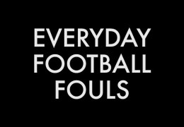 Everyday Football Fouls