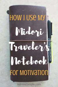 How I use my bullet journal Midori Traveler's Notebook for motivation