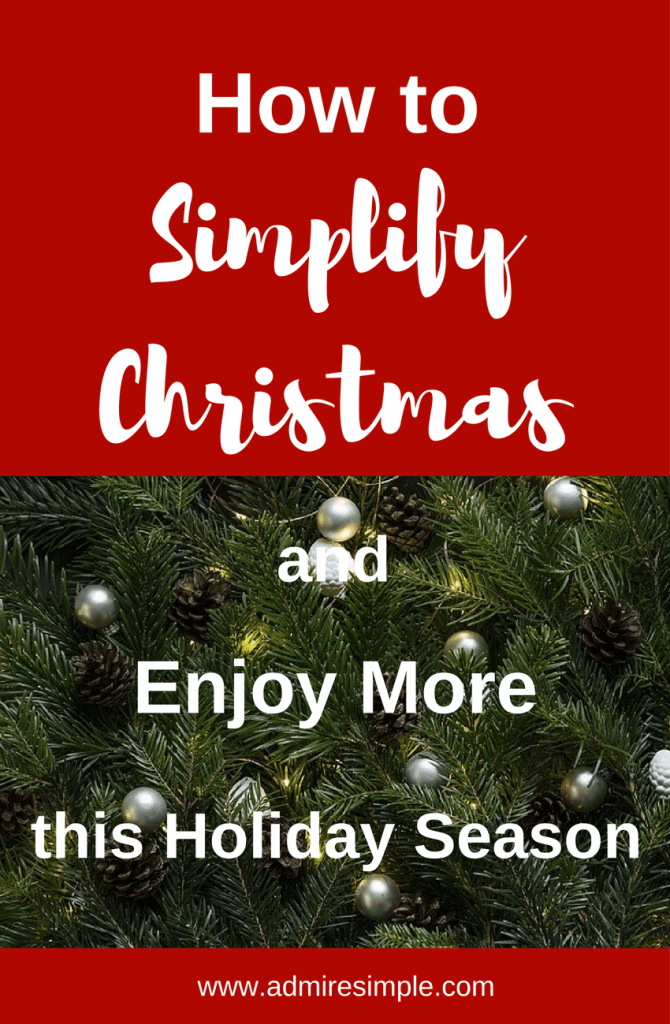 5 ways to simplify christmas and enjoy more