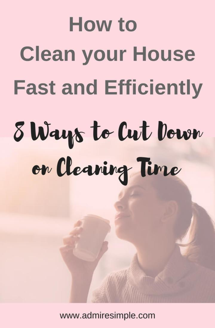 How to Clean Your House Fast and Efficient
