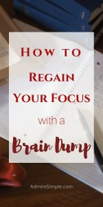 Clear your mental clutter and regain your focus with a Brain Dump.