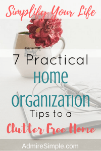 home organization tips, minimalist home, clutter free home