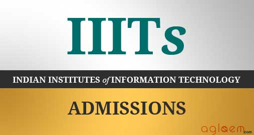 IIITs Admissions Indian Institutes of Information Technology