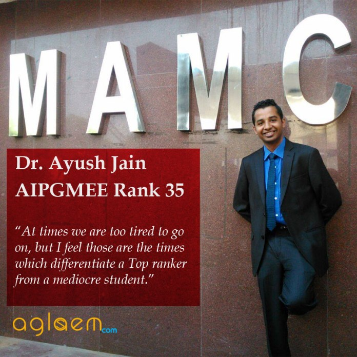 Dr Ayush Jain AIPGMEE Rank 35 Topper Interview Aglasem