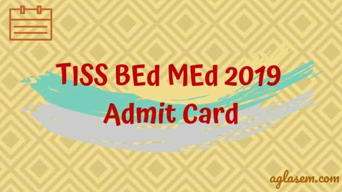 TISS BEd MEd 2019 Admit Card