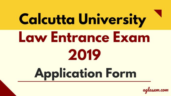 Calcutta University Law Entrance Exam Application Form 2019
