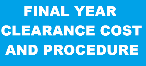 Steps and Total Cost For NDU Final Year Online Clearance