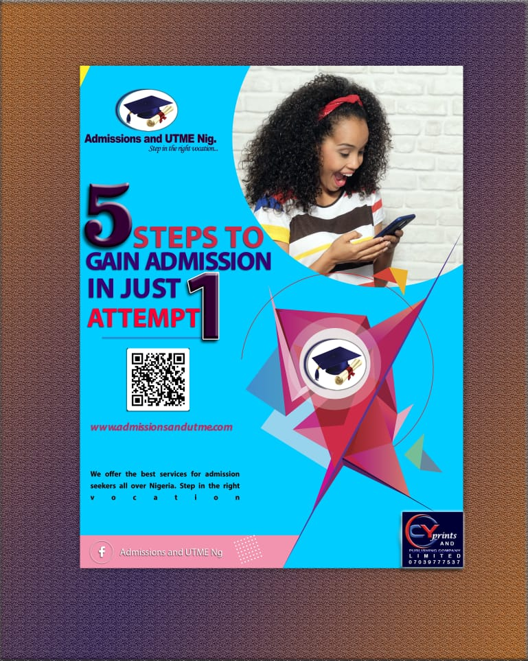 5 EASY STEPS TO GAIN ADMISSION IN JUST ONE ATTEMPT + free tutorials and post utme past questions an answers