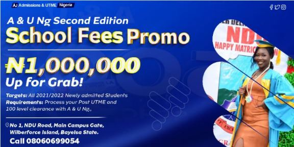 A & U Ng School Fees Promo for 2021/2022 Academic Session