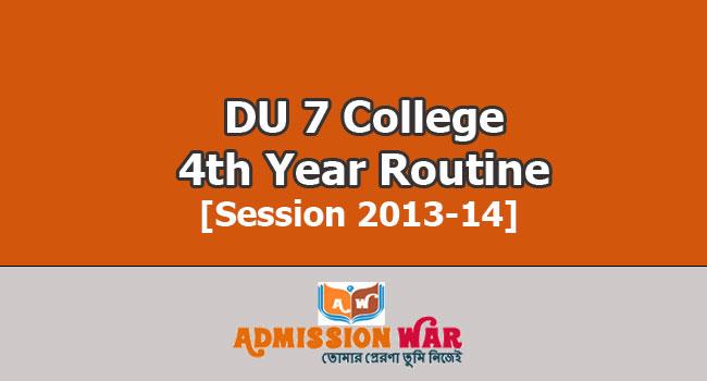 DU 7 College 4th Year Routine