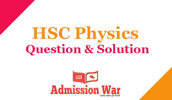 hsc-physics-question-solution 2019