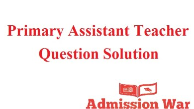 Photo of Primary Assistant Teacher Question Solution 2019