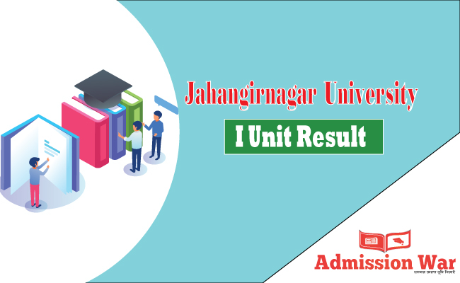 Jahangirnagar University I Unit Result 2019-20