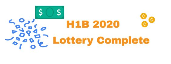 H1B 2020 Lottery Completed, Received 201,011 Petitions