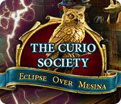 The Curio Society: Eclipse Over Mesina SE Full Version