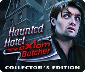 Haunted Hotel The Axiom Butcher Collectors Full Version