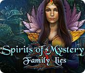 Spirits of Mystery: Family Lies SE Full Version
