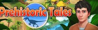 Prehistoric Tales Full Version
