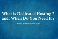 what is dedicated hosting and when do you need it
