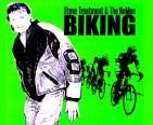 Biking - Steve Treatment & The NoMen